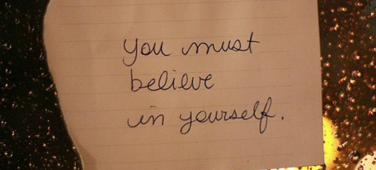 Do You Believe in Yourself?